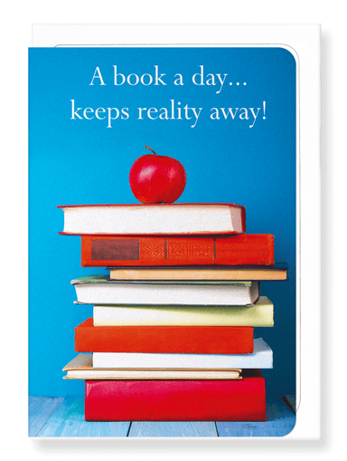 Ezen Designs - A book a day keeps reality away - Greeting Card - Front