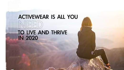 Activewear Is All You Need To Live And Thrive In 2020