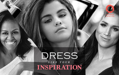 Dress like your Inspiration: