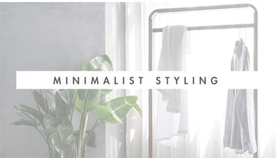 Is less really more? A glimpse into minimalist styling