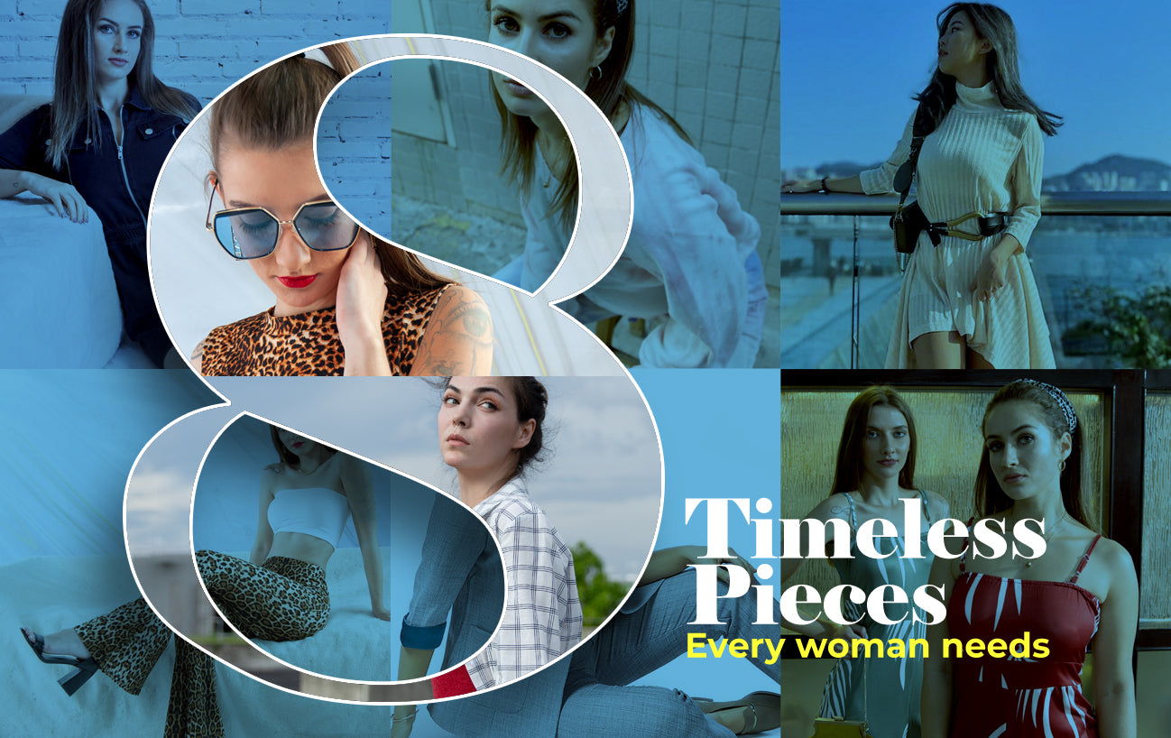 8 Timeless Pieces Every Woman Needs