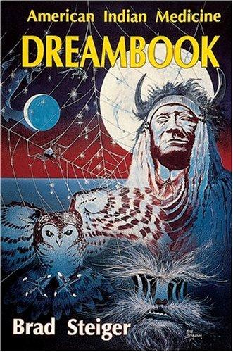 American Indian Medicine Dreambook (Quality Paperback)