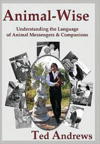 Animal Wise (Quality Paperback)-Oversize / Understanding the Language of Animal Messengers & Compani