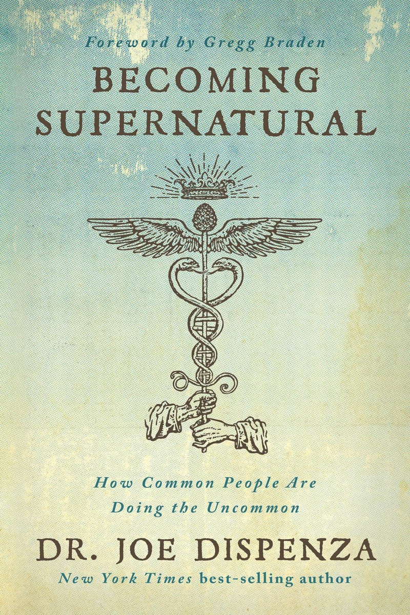 Becoming Supernatural (Quality Paperback)