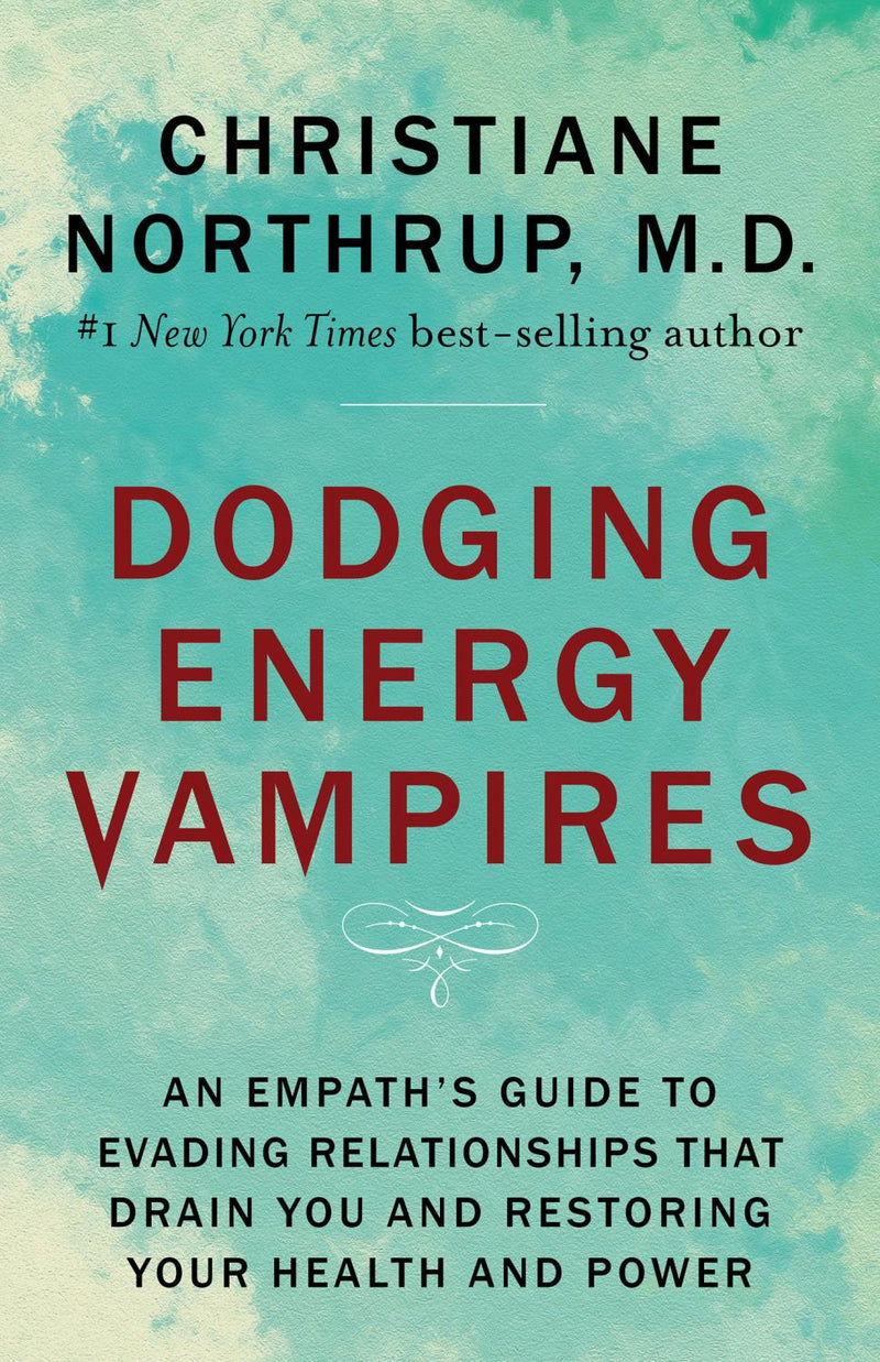 Dodging Energy Vampires (Quality Paperback)