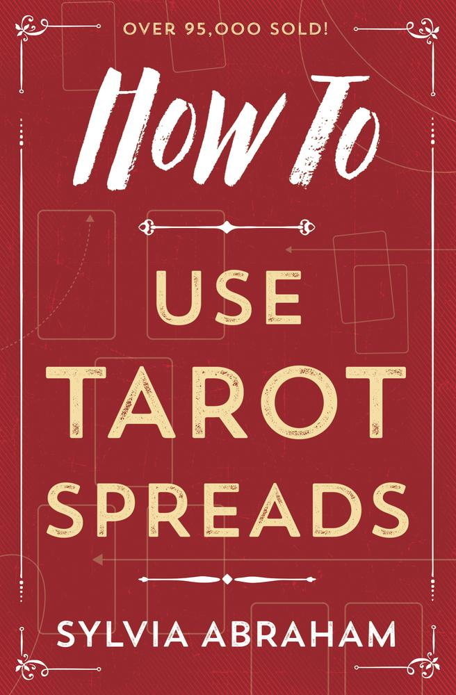 How To Use Tarot Spreads: What's in the Cards for You? (Q) Quality Paperback Book