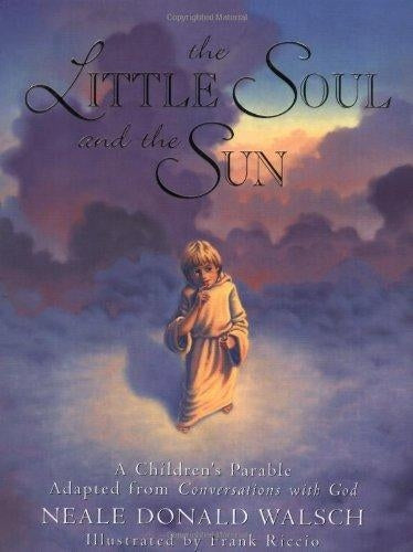 Little Soul and the Sun: A Childrens Parable (Hardcover-Oversize)