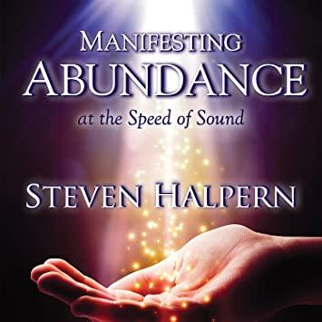 Manifesting Abundance at the Speed of Sound (CD)