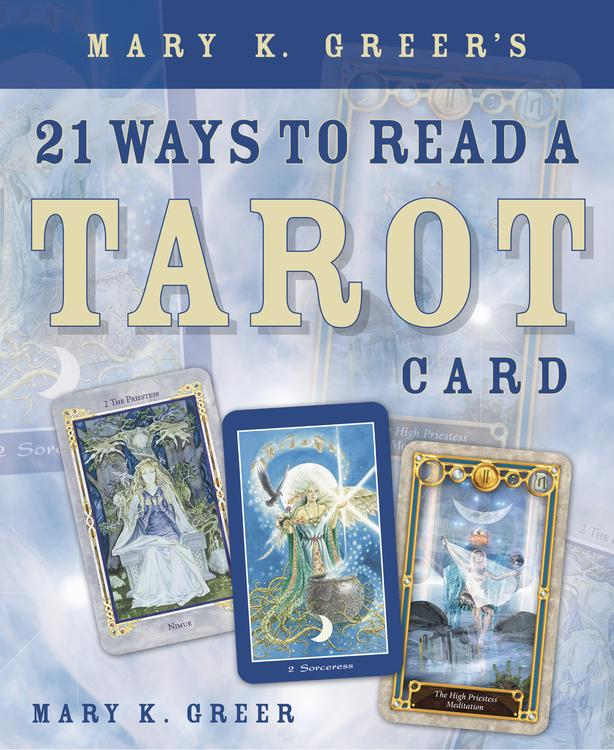 Mary Greer's 21 Ways to Read a Tarot Card (Q) Quality Paperback Book