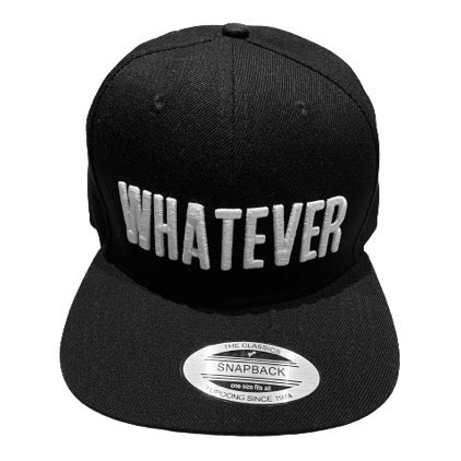 Embroidered 'Whatever' Black Snapback