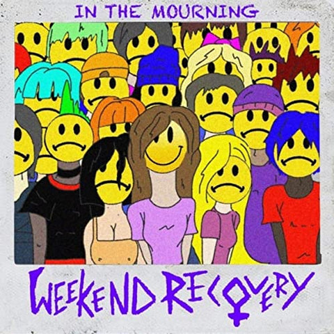 Weekend Recovery - In the Mourning (CD EP)