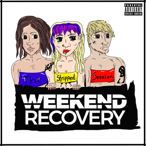 Weekend Recovery - 'Stripped' (Digital EP)
