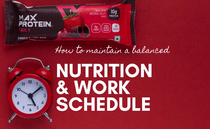 How to maintain a balanced nutrition and a busy schedule?