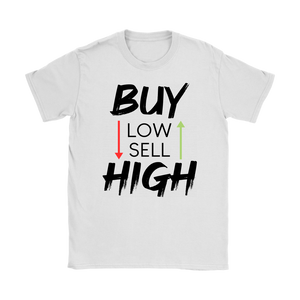 Buy Low Sell High Tee