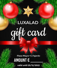 Load image into Gallery viewer, GIFT CARD/Tarjeta de regalo LUXALAD