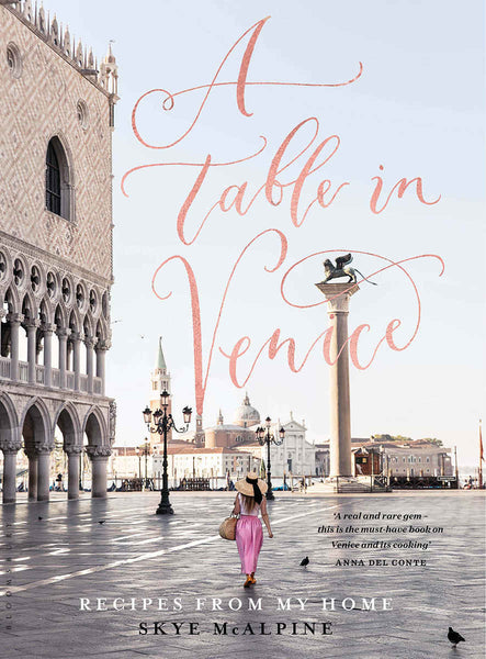 TABLE IN VENICE by Skye McAlpine