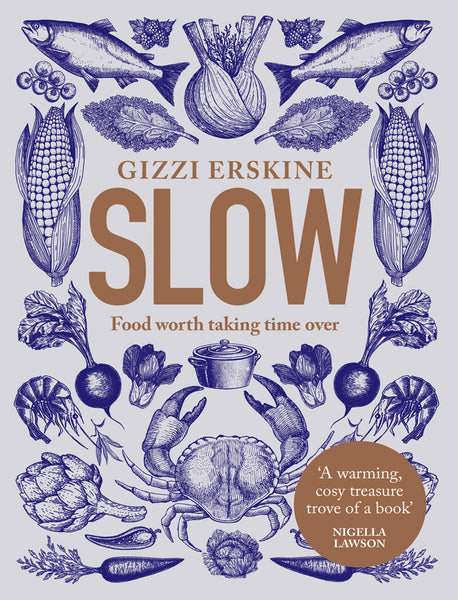 SLOW, Cookbook by Gizzi Erskine