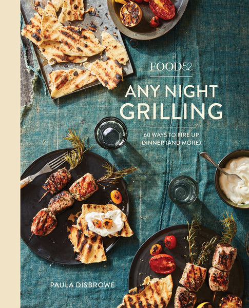 ANY NIGHT GRILLING, Food 52