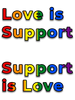 love is support, support is love