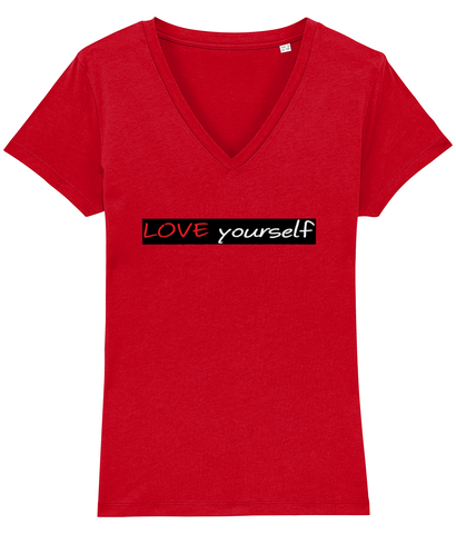 'LOVE yourself', Organic Women's T-shirt (V-Neck)