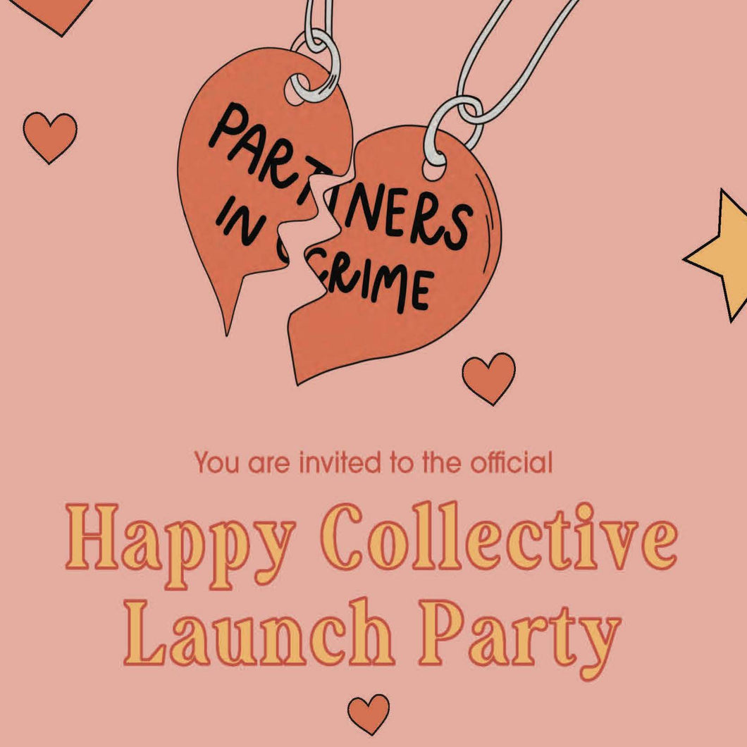 SOLD OUT! Happy Collective Launch Party Tickets!