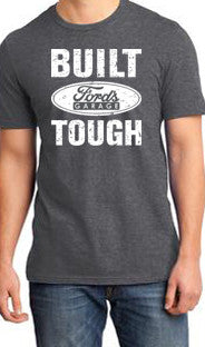 Built Ford Tough T Shirt Grey