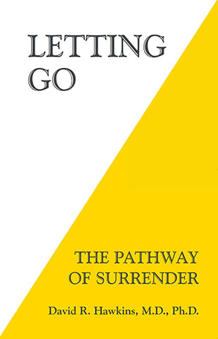 Book Cover of Letting Go: The Pathway of Surrender by David R. Hawkins M.D. Ph.D