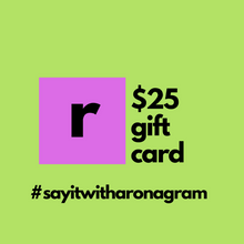 Load image into Gallery viewer, 25 dollar gift card for ronagrams valentines