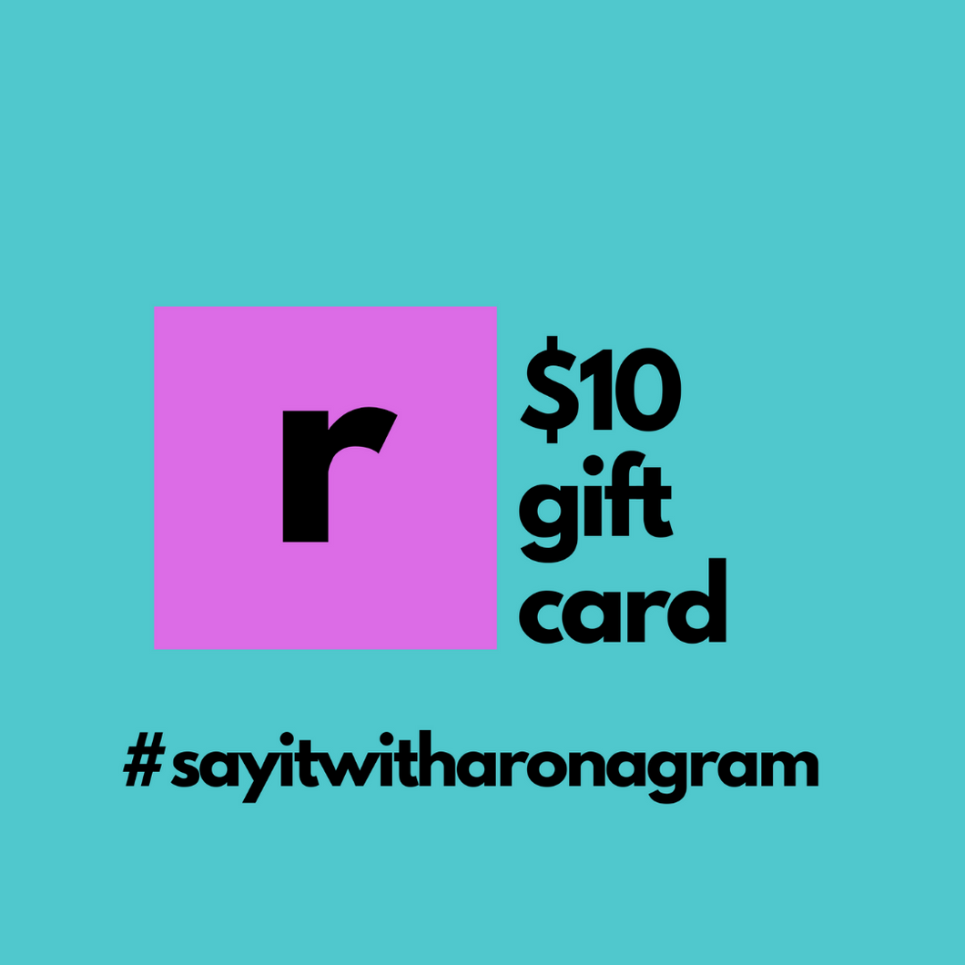 ten dollar gift card for ronagrams valentines