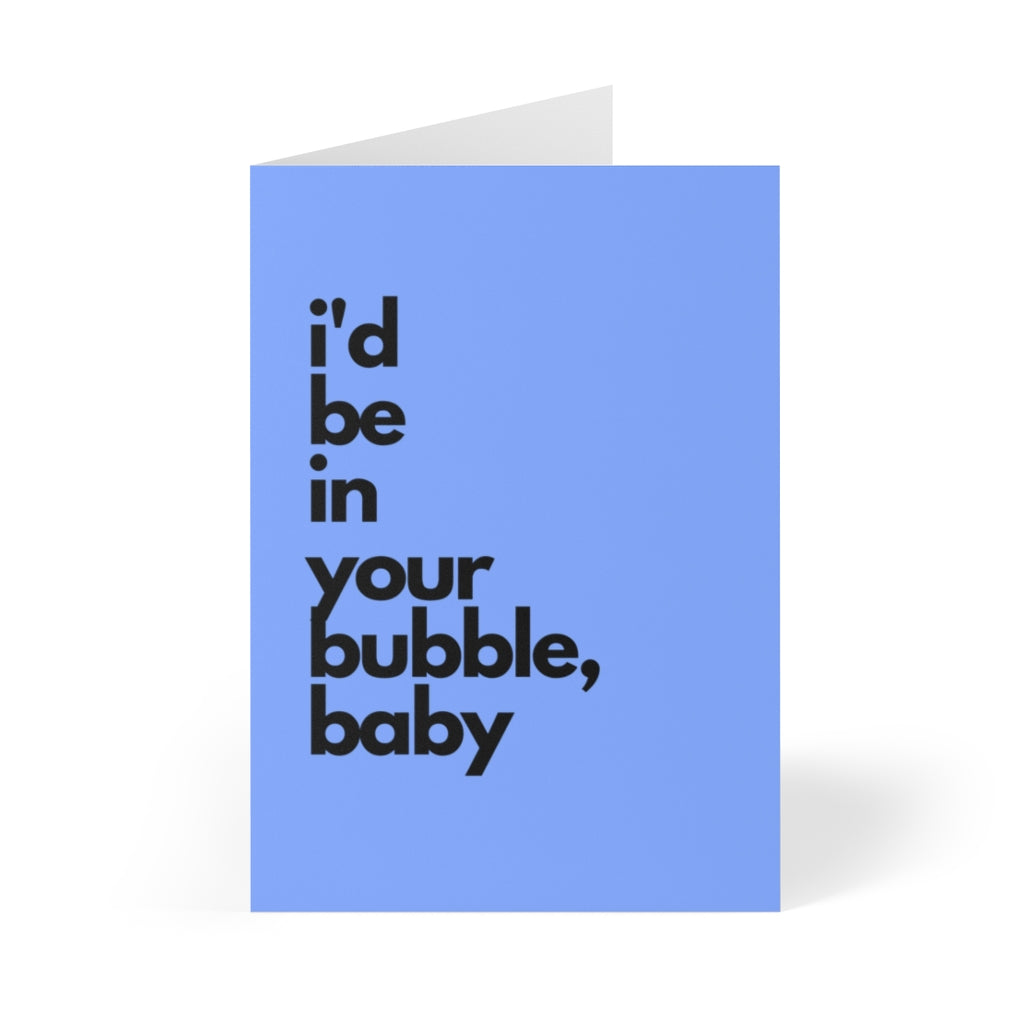 Periwinkle Valentines Day Card that says I'd Be in Your Bubble, Baby