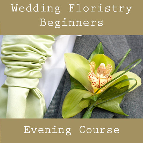 Wedding Floristry Beginners - Evening Course
