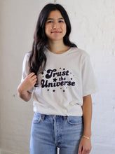 Load image into Gallery viewer, Trust the Universe T-Shirt