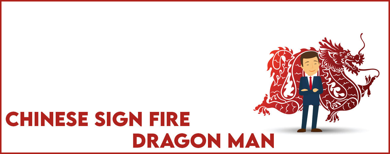 Chinese Sign Fire Dragon Man