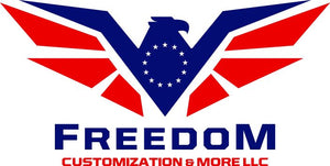 Freedom Customization & More LLC