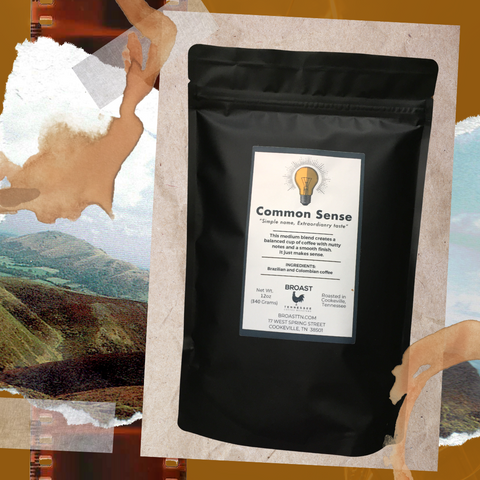 Common Sense coffee. Roasted by Broast Tennessee Coffee Roasters. Sold by Red Eye Bistro.