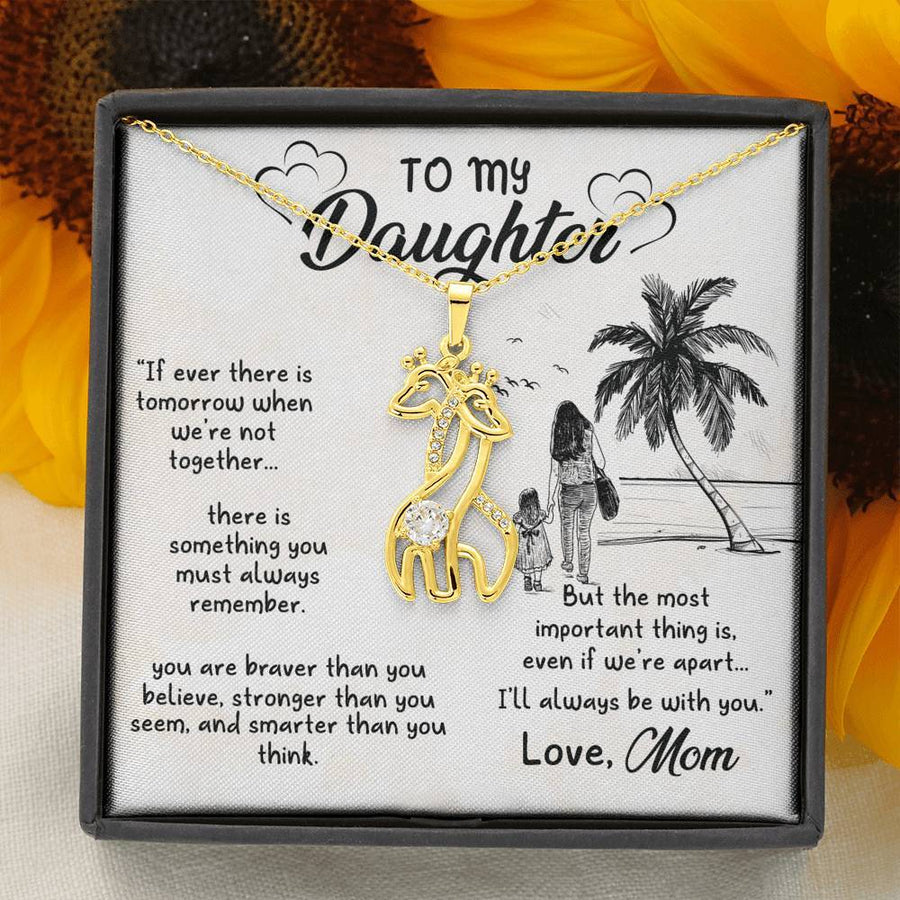 To My Daughter - I'll Always Be With You Necklace