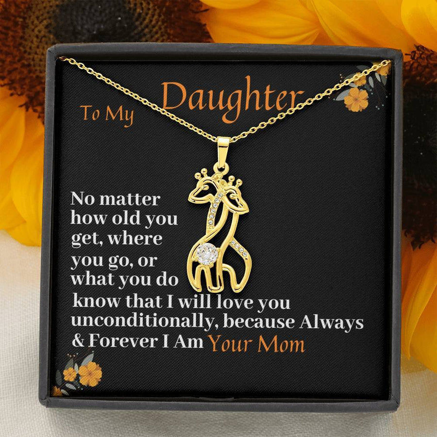 To My Daughter - I will Love You Unconditionally - Necklace