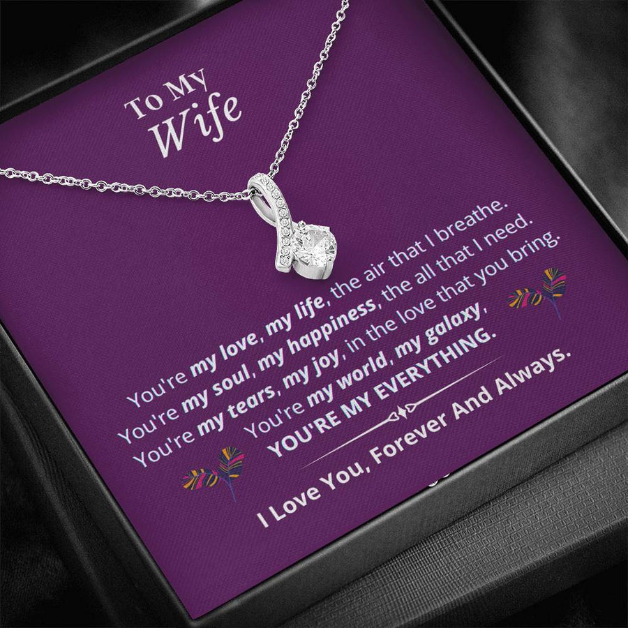 To My Wife - You're My Everything - Necklace