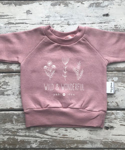 Sweatshirt:  Wild and Wonderful