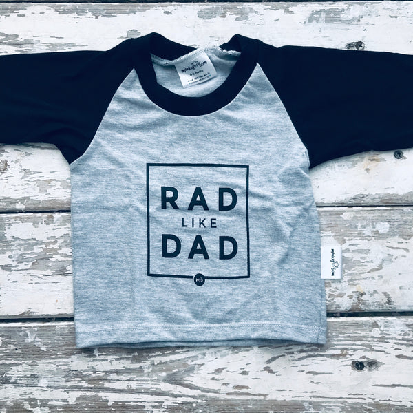 Raglan: Rad like Dad