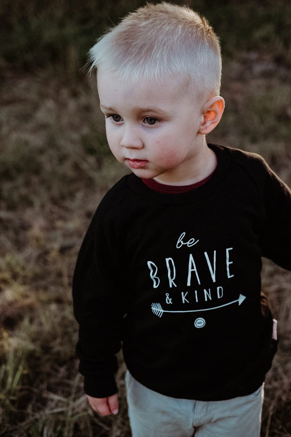 Sweatshirt: Be Brave & Kind