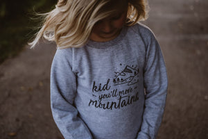 Sweatshirt: You'll Move Mountains