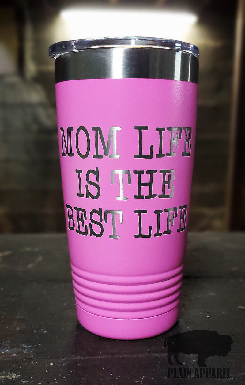 MOM Life is the Best Life Engraved Tumbler - Bless UR Heart Boutique