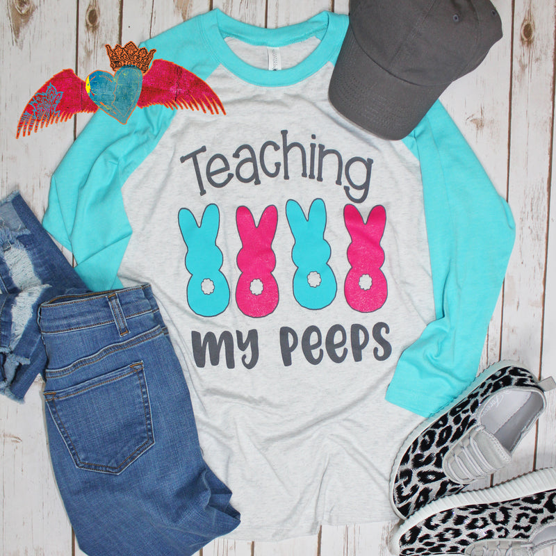 Teaching My Peeps Raglan Tee - Bless UR Heart Boutique