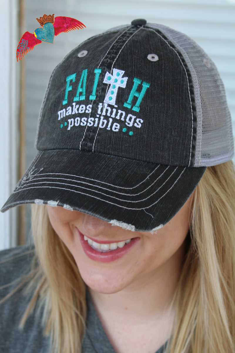 Faith Makes Things Possible Cap - Bless UR Heart Boutique
