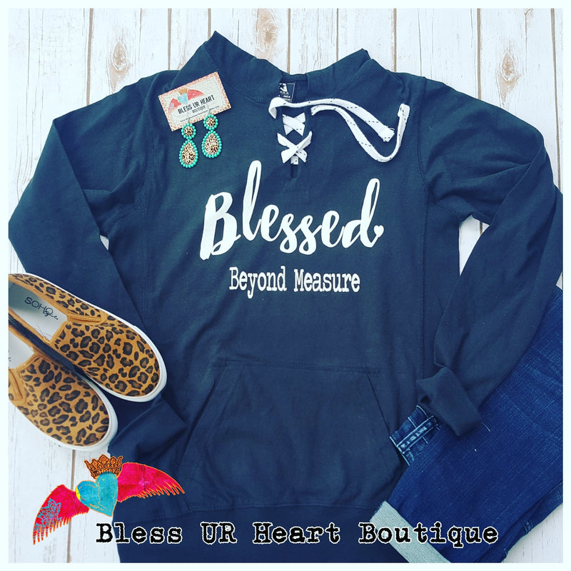 Blessed Beyond Measure Hoodie