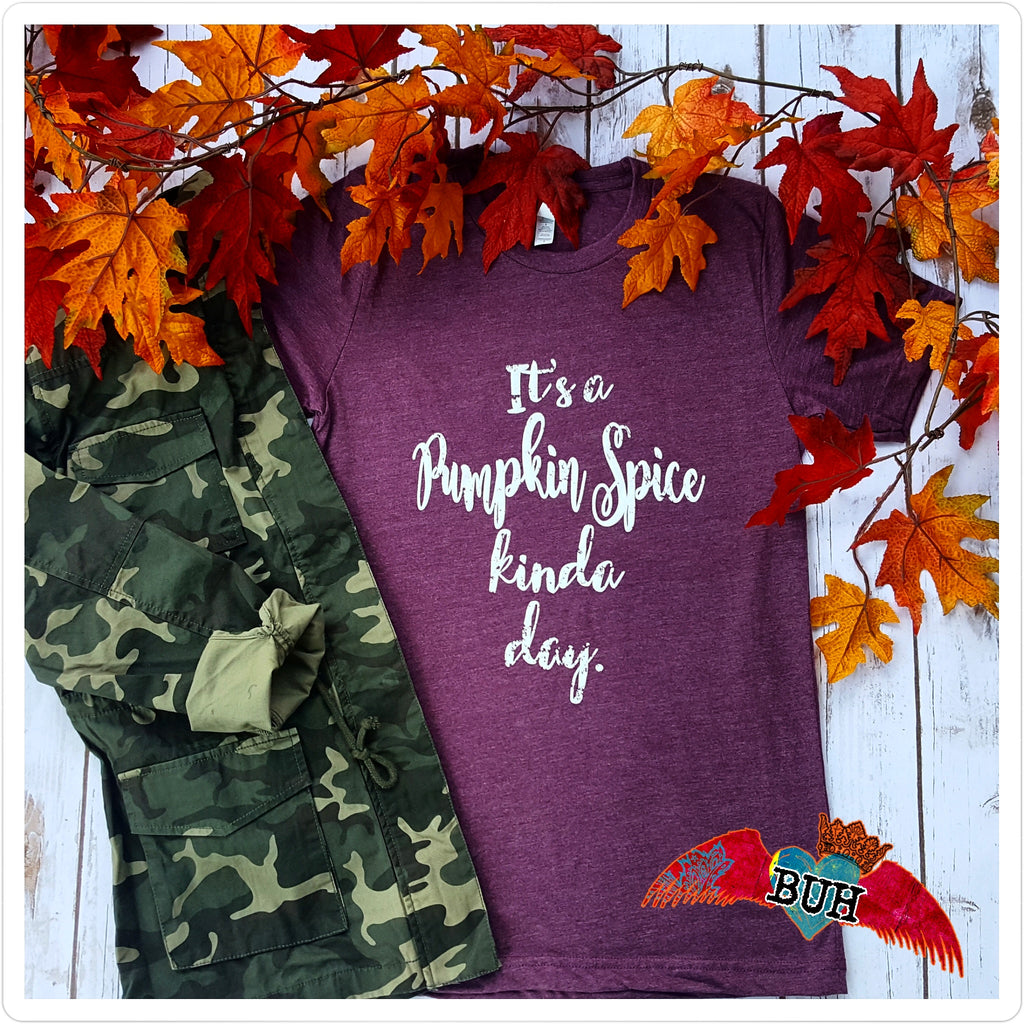 It's A Pumpkin Spice Kinda Day - Bless UR Heart Boutique