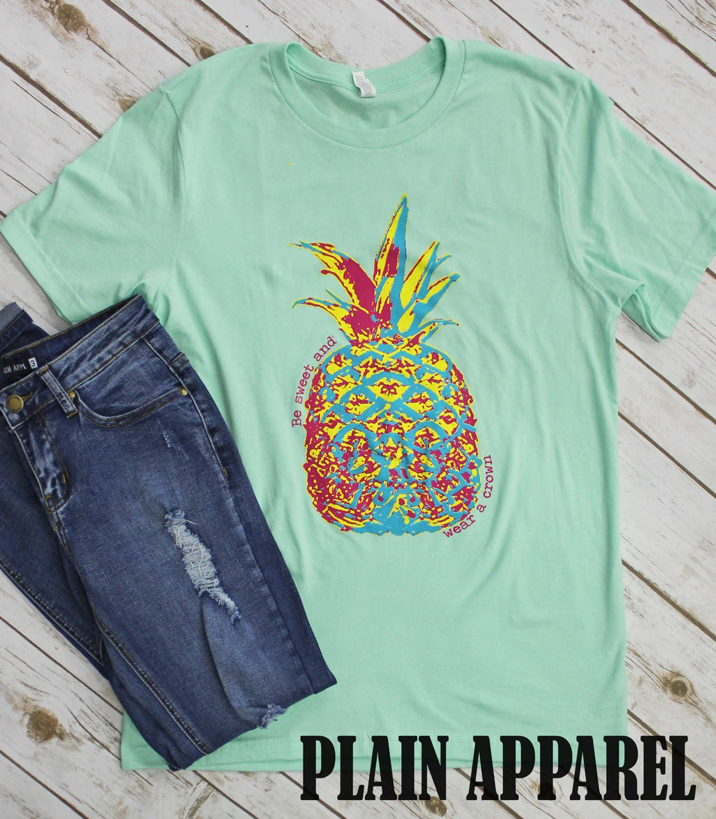 "MINT Pineapple Crew Neck ""Be Sweet & Wear A Crown"" - Bless UR Heart Boutique"