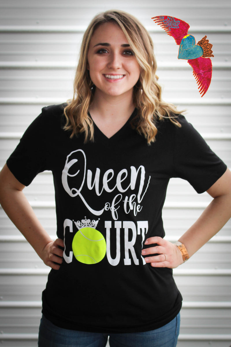 Tennis Queen Of The Court V-Neck - Bless UR Heart Boutique