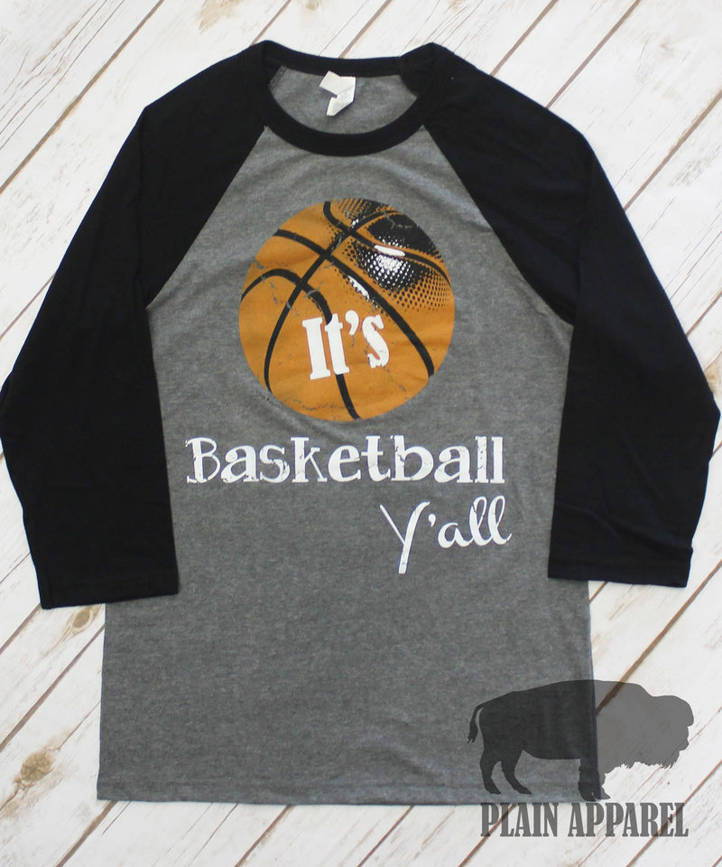 It's Basketball Y'all Raglan - Bless UR Heart Boutique